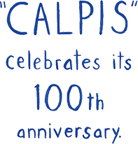 CALPIS celebrates its 100th anniversary