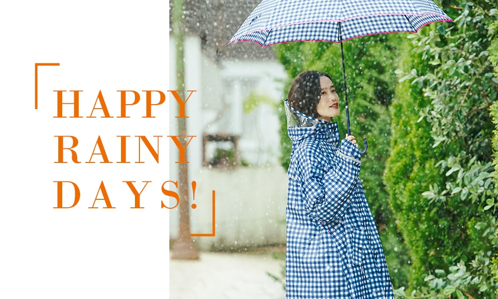 HAPPY RAINY DAYS!